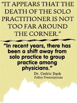 cedric dark on solo practice physician