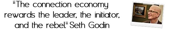 seth godin connection economy radical revenue